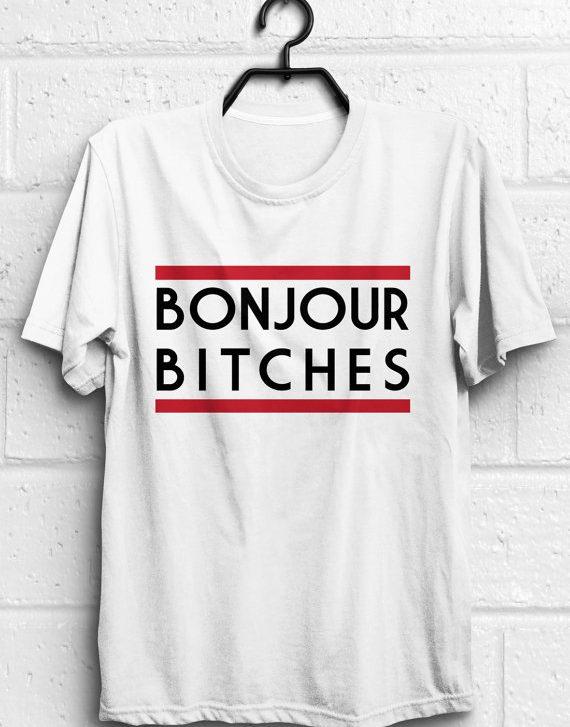 Bonjour shirt, Bonjour t shirt, Funny quote t shirts