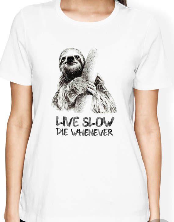 Sloth shirt, Funny Women and Men shirt, Funny sloth t shirt, Sloth Women Shirt